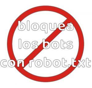 bloqueo bots con robot.txt