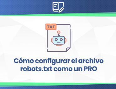 configuración archivo robots.txt