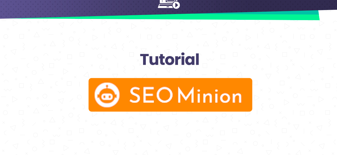 seo minion extension chrome tutorial