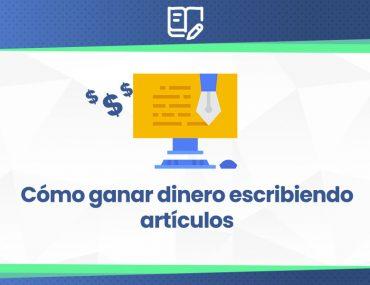 cómo ganar dinero escribiendo posts